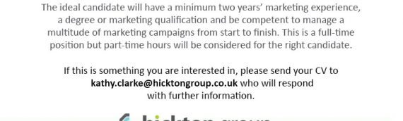 Hickton Group are looking for a Marketing Executive