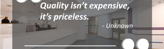 """Quality isn't expensive, it's priceless"""