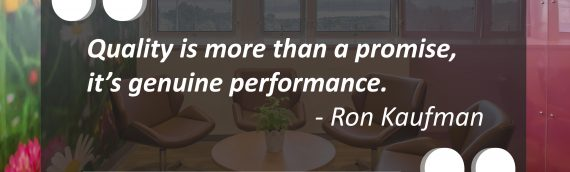"""Quality is more than a promise, it's genuine performance."""