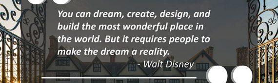 Dream, Create, Design and Build